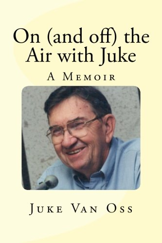 Download On (and off) the Air with Juke: A Memoir ebook