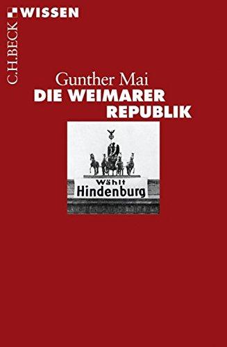 Die Weimarer Republik (Beck'sche Reihe)
