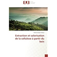 EXTRACTION ET VALORISATION DE LA CELLULOSE A