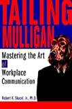 Tailing Mulligan, Robert Skacel, Jr.., 0595306586
