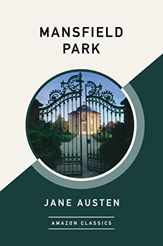 Mansfield Park (AmazonClassics Edition)
