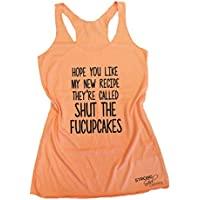 Hope You Like my New Recipe They're Called Shut the Fucupcakes, Women's Eco Tank, Tri-Blend Tank Top, Workout Racerback Gym Tank