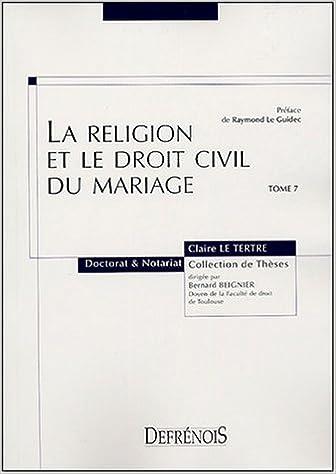 Lire un La religion et le droit civil du mariage epub, pdf