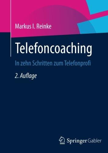 Telefoncoaching: In zehn Schritten zum Telefonprofi