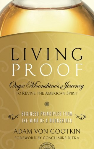 Living Proof: Onyx Moonshine's Journey to Revive the American Spirit