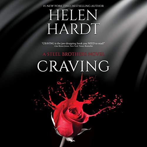 Craving: The Steel Brothers Saga, Book 1