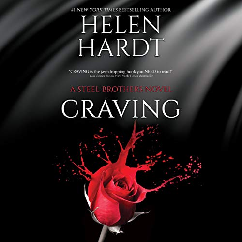 Craving: The Steel Brothers Saga, Book 1 (Best Paranormal Romance Audiobooks)