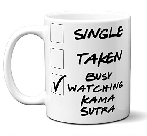 Funny Kama Sutra Novelty Movie Lover Gift Mug. Single, Taken, Busy Watching. Poster, Men, Women, Birthday, Christmas, Father's Day, Mother's Day. 11 ()