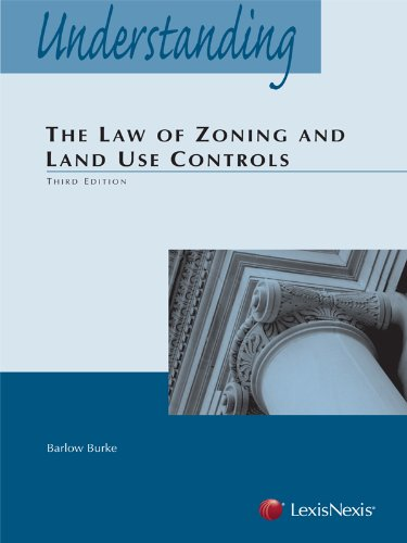 Understanding the Law of Zoning and Land Use Controls (2013)