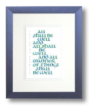 Julian of Norwich, All Shall be Well, Framed Calligraphy Print, 8x10 Cobalt Blue Frame, Double Cream mats
