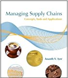 Managing Supply Chains : Concepts, Tools, and Applications, Iyer, Ananth, 193929701X