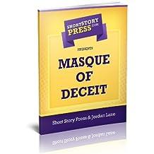 Short Story Press Presents Masque Of Deceit