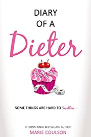 Diary Of A Dieter (Confessions Book 1)