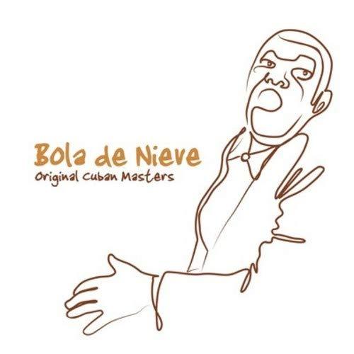 - Original Cuban Masters (Bola de Nieve)