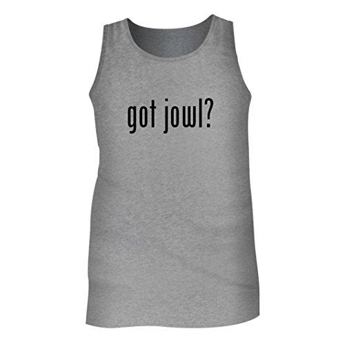 Tracy Gifts Got jowl? - Men's Adult Tank Top, Heather, (Jowl Sweat)