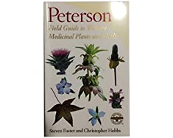 A Peterson Field Guide to Western Medicinal Plants and Herbs: Flexi binding