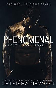 Phenomenal (Lost Series Book 3) by [Newton, LeTeisha]