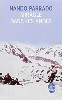 Miracle dans les Andes par Parrado