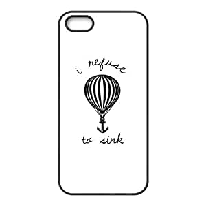 Unique Design Case for iPhone 5,iPhone 5s w/ I Refuse to sink image at Hmh-xase (style 4)