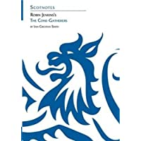 Robin Jenkins's The Cone-Gatherers (Scotnotes Study Guides)