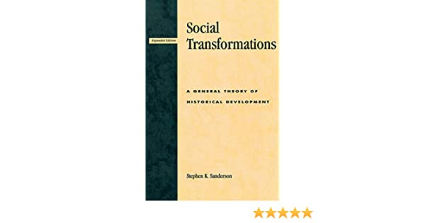 Social Transformations: A General Theory of Historical Development