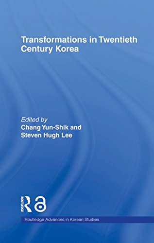 Transformations in Twentieth Century Korea (Routledge Advances in Korean Studies)