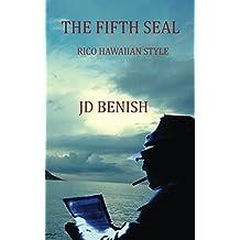 The Fifth Seal- RICO Hawaiian Style: RICO Hawaiian Style