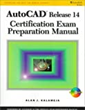 Autocad Release 14 Certification Exam Preparation Manual: 1998