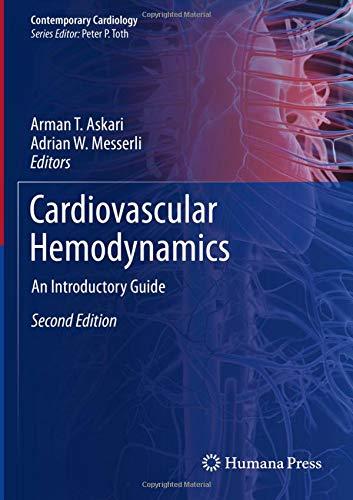 Cardiovascular Hemodynamics  An Introductory Guide  Contemporary Cardiology