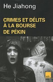 Crimes et délits à la Bourse de Pékin par He