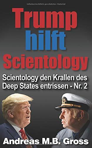 Trump hilft Scientology: Beendet den Krieg des Deep States ...
