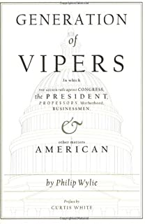 an essay on morals philip wylie com books generation of vipers