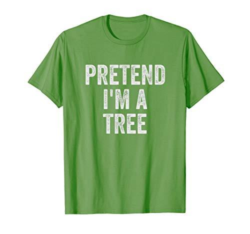Lazy Halloween Costume Shirt Gift Pretend I'm A Tree T-Shirt