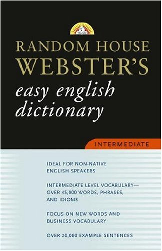 Download Random House Websters Easy English Dictionary Intermediate