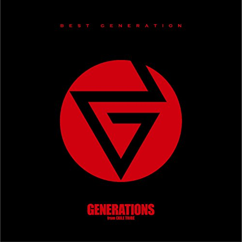 GENERATIONS from EXILE TRIBE / BEST GENERATION[通常盤]