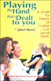 Playing the Hand That's Dealt to You, Janet Morel, 1887774076