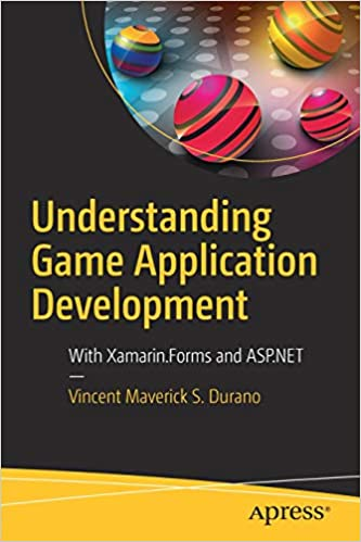 Understanding Game Application Development With Xamarinforms And