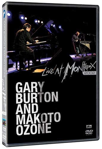 Gary Burton & Makoto Ozone: Live at Montreux 2002 (Dol Dts) by RED Distribution