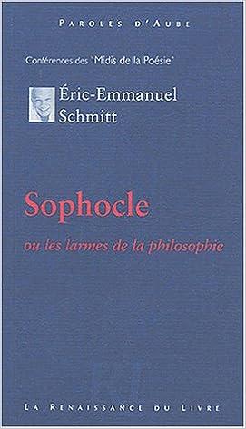 Amazon Fr Sophocle Eric Emmanuel Schmitt Livres