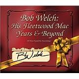 His Fleetwood Mac Years & Beyond