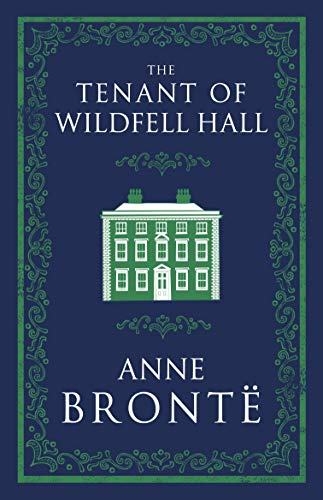 The Tenant of Wildfell Hall (Evergreens)