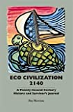 Eco Civilzation 2140, Roy Morrison, 1930149379