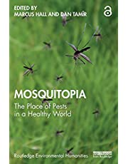 Mosquitopia: The Place of Pests in a Healthy World