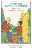 Angel on Daniel's Shoulder, Joseph J. Ruiz, 0865344027