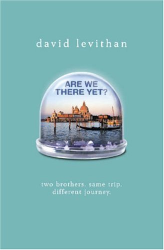 Resultado de imagen de are we there yet david levithan