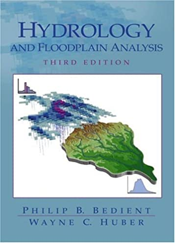 hydrology and floodplain analysis 3rd edition philip b bedient rh amazon com Water Quality Earth Science