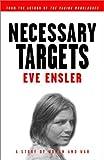 Necessary Targets, Eve Ensler, 0375756035