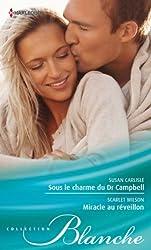 Sous le charme du Dr Campbell - Miracle au réveillon (Blanche)