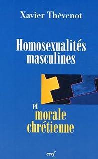 Homosexualités masculines et morale chrétienne par Xavier Thévenot