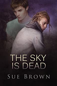 The Sky Is Dead by [Brown, Sue]